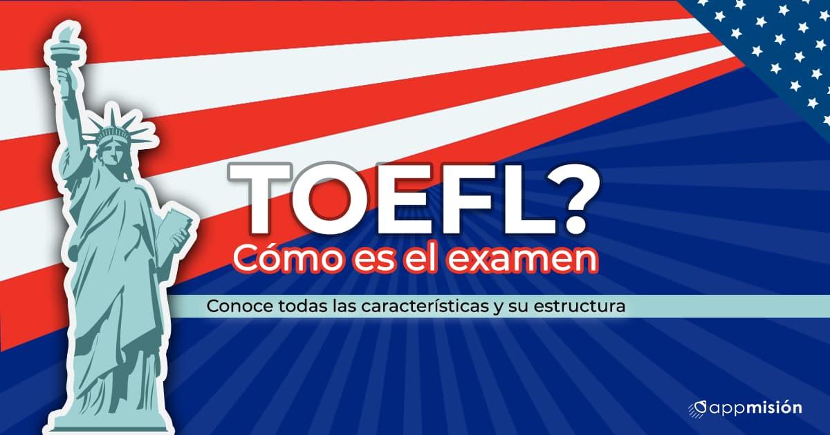 asi es el examen TOEFL